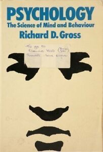 Psychology: The Science of Mind and Behaviour-Richard D. Gross