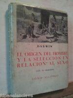 DARWIN Origen del Hombre Selección Sexo 1933 MADRID Siglo XX Libro Usado Viejo