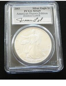 """2003 SILVER EAGLE $1 """"American Heros Edition""""JESSICA LYNCH autograph PCGS MS69"""