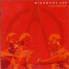 Wishbone Ash - Clan Destiny (CD 2006) New and sealed Andy Powell