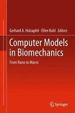 Computer Models in Biomechanics : From Nano to Macro (2014, Paperback)