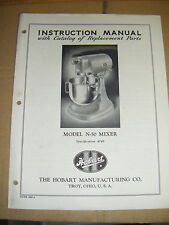 """HOBART """"# N-50 MIXER"""" Instruction & Replacement Parts Manual COPIED OFF ORIG MAN"""