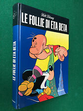 Walt DISNEY - LE FOLLIE DI ETA BETA , Mondadori (1971) Libro Cartonato