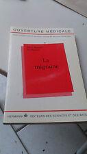 La migraine - M-G Bousser & H Massiou