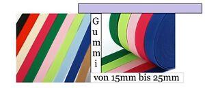 Bis10M Gummiband 15-25 mm Mehrfarbig Gummilitze Wäschegummi elastisch Gummibund