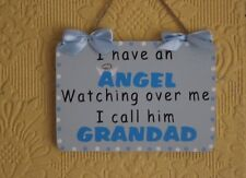 Decorative Handcrafted Wooden plaque / Sign I HAVE AN ANGEL GRANDAD