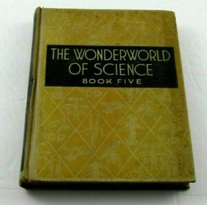 Illustrated Textbook WONDERWORLD OF SCIENCE: Book 5: Hubbard 1941