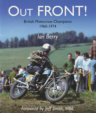 Out Front!: British Motorcross Champions 1960-1974 Jeff Smith Autograph Signed