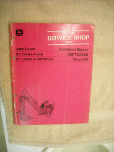 John Deere Operators Manual 93 & 95 series A Backhoes OM-T33825  Issuse F0