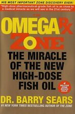 The Omega Rx Zone: The Miracle of the New High-Dose Fish Oil by Barry Sears