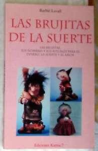 LAS BRUJITAS DE LA SUERTE - NOMBRES Y RITUALES - BARBIE LAVALL 1996 - VER INDICE