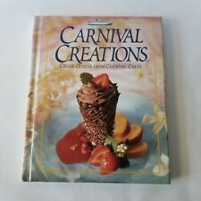 Carnival Creations Cruise Cuisine Cookbook Ship Chefs Recipes Color Photos 1996