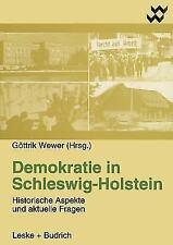 Altenholzer Schriften: Demokratie in Schleswig-Holstein : Historische Aspekte...