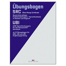 SRC + UBI Fragebögen + Antworten, AUSGABE 2018 # UKW VHF Funkbetriebszeugnis NEU