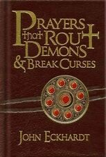 PRAYERS THAT ROUT DEMONS & BREAK CURSES - ECKHARDT, JOHN - NEW HARDCOVER BOOK