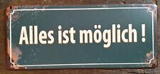 """Dekoschild """"ALLES IST MÖGLICH!""""  Metallschild, Spüche von Lafinesse"""