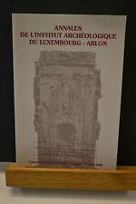 ANNALES DE L'INSTITUT ARCHEOLOGIQUE DE LUXEMBOURG - ARLON - 1997  1998
