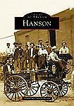 Hanson (Massachusetts) by Donna McCulloch Brown (2003) Images of America Series