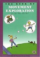 First Steps in Music: The Book of Movement Exploration : Can You Move Like...