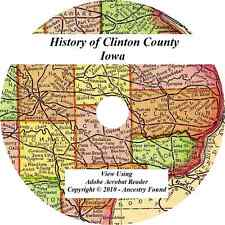 1911 History & Genealogy of CLINTON COUNTY IOWA DeWitt IA Biographies Families