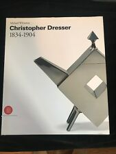 Christopher Dresser 1834-1904 by Michael Whiteway (2002, Hardcover)