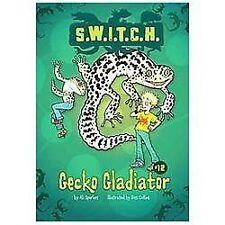 Gecko Gladiator (S.W.I.T.C.H.)-ExLibrary