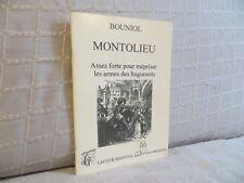 Montolieu par Bouniol assez fortes pour mépriser les armes des Huguenots