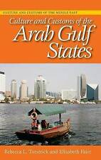 Culture and Customs of the Arab Gulf States (Cultures and Customs of the World),