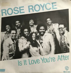 """Rose Royce is it love you're after 7"""" vinyl single Record (1979) WB17456"""