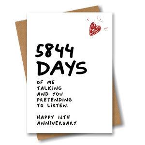 16th Anniversary Card 5844 Days of Talking Him Husband Boyfriend Wedding 16 year