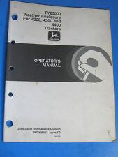 John Deere Ty25000 Enclosure 4200 4300 4400 Operator'S Manual Oem Original