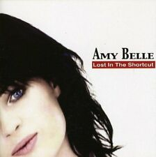 Amy Belle - Lost in the Shortcut [CD]