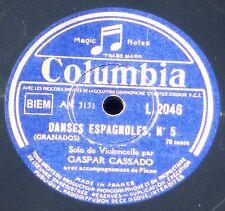Cassado Danse espagnole 5 (Granados) & Largo (Haendel)  78 trs / RPM 78   EX