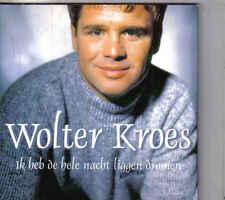 Wolter Kroes-Ik Heb De Hele Nacht Liggen Dromen cd single