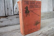 Hardcover B. M. Bower: The Lure of the Dim Trails Grosset & Dunlap 1907 Printing