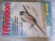 $$$ Revue Fana de l'aviation N°311 Mystere IV A IsraelStinson ReliantCourses