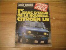 L'AUTO JOURNAL 15 / 10 / 1976  BANC D'ESSAI CITROËN LN  et TRIUMPH TR 7