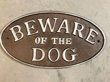 """Beware of the Dog"" Sign Oval Plaque cast iron metal Brown with Silver Lettering"