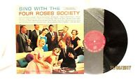 1958 Four Roses Society Sing With The Four Roses Society Vinyl LP 33 RCA Victor