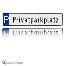 """1 hochwertiges Parkplatz-Kennzeichen   Schild mit der Prägung """"Privatparkplatz"""""""