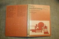 Fachbuch Holzausformung, Holzbearbeitung, Holztechnik, Sägewerk, Langholz, DDR