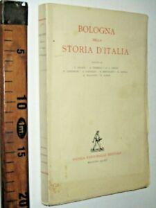 1933 BOLOGNA NELLA STORIA D'ITALIA F. DUCATI A. SORBELLI ZANICHELLI  sc206