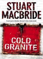 Cold Granite By Stuart MacBride. 9780007193134