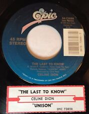 Celine Dion 45 The Last To Know / Unison  w/ts