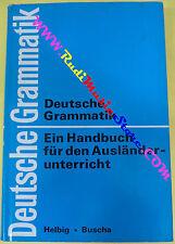 book libro Deutsche grammatik EIN HANDBUCH FUR DEN AUSLANDERUNTERRICHT (L10)