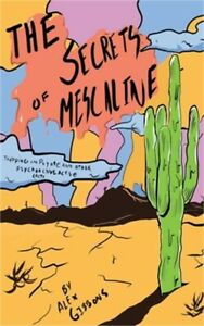 The Secrets Of Mescaline - Tripping On Peyote And Other Psychoactive Cacti (Pape