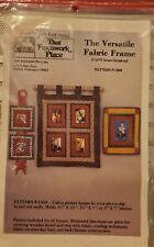 That Patchwork Place pattern P-1008 ~ The Versatile Fabric Frame unused