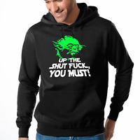 Up the Shut Fuck you must Yoda Star Wars Satire Kapuzenpullover Hoodie Sweater