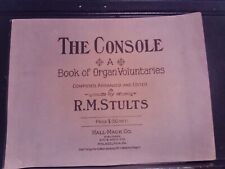 ed RM Stults: The console, Book of Organ Voluntaries; Organ (Hall-Mack)