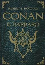 Conan il Barbaro (robert E. Howard) | Mondadori